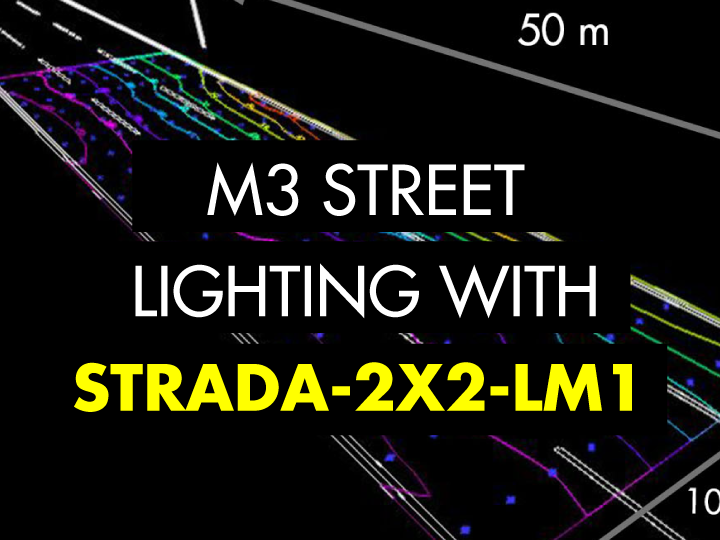 M3 street lighting example with LEDiL STRADA-2X2-LM1