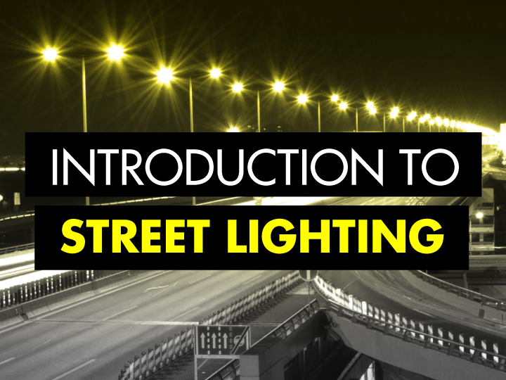 Introduction to street lighting
